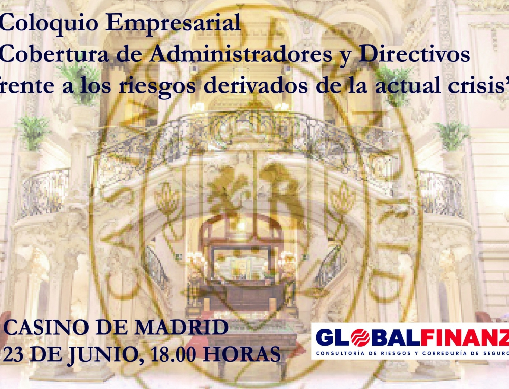 Coloquio empresarial en el Casino de Madrid sobre la cobertura de Administradores y Directivos frente a los riesgos derivados de la actual crisis