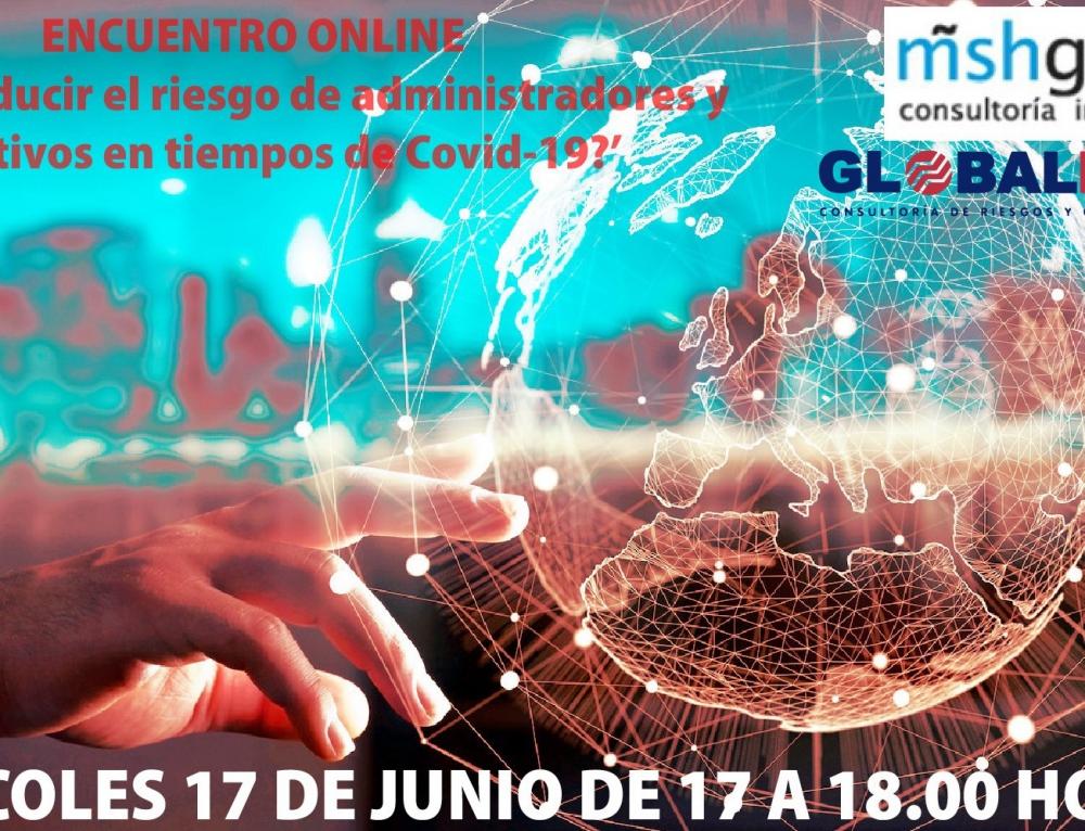MSH GLOBAL y GLOBALFINANZ organizan el encuentro digital '¿Cómo reducir el riesgo de administradores y directivos en tiempos de Covid-19?'