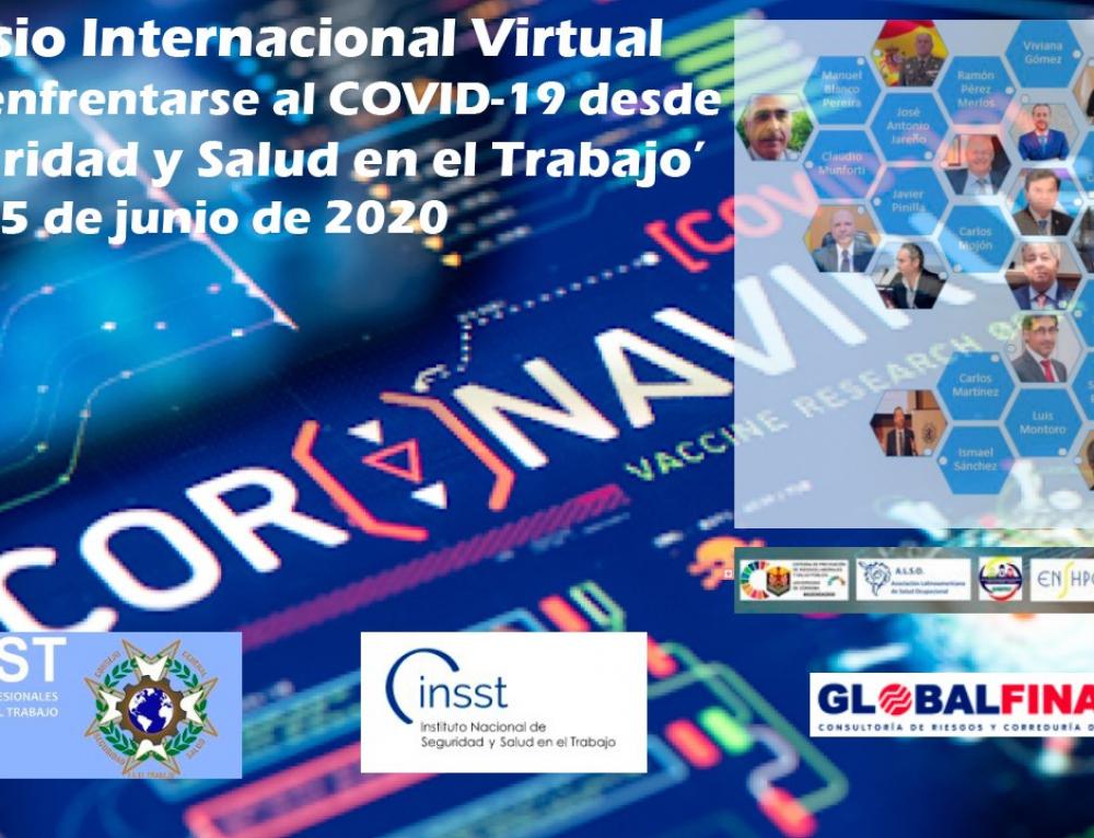 Éxito del Simposio Internacional Virtual 'Cómo enfrentarse al Covid-19 desde la Seguridad y Salud en el Trabajo' organizado por el CGPSST y el INSST