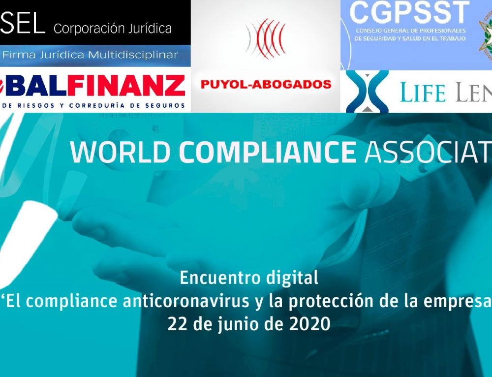 'Todo sobre' el compliance anticoronavirus y la protección de la empresa en el encuentro digital de la World Compliance Association